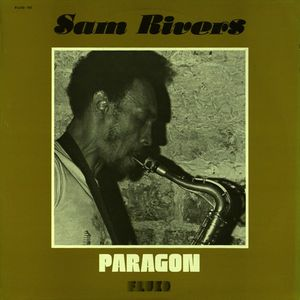 Sam_Rivers___1977___Paragon__Fluid_