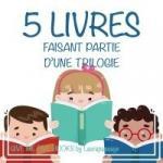 5_livres_faisant_partie_d_u2019une_trilogie