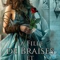 La fille de braises et de ronces T1