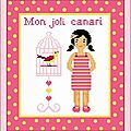 Mon joli canari rose (version rose )
