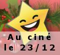 Miniature - sortie ciné - 23décembre
