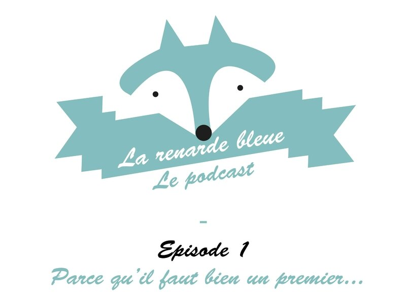 Larenardebleue_Podcast_Titre