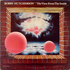 Bobby_Hutcherson___1976___The_View_From_Inside__Blue_Note_