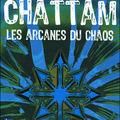 Les arcanes du chaos, de maxime chattam