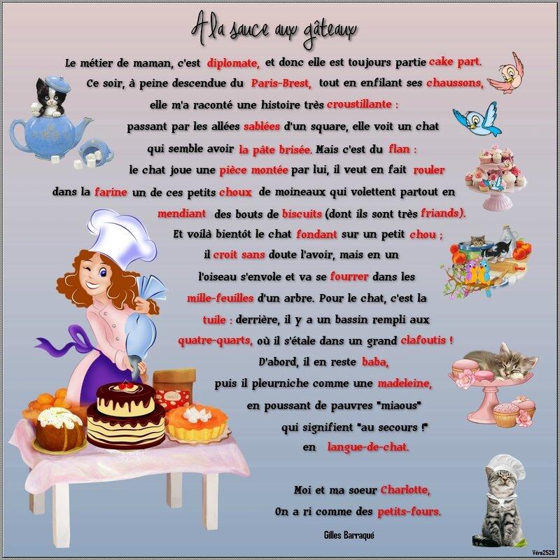 a la sacue au gâteau