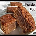 Fondants fudge à la pralinoise version Mme Chocolat...