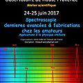 Rencontre technique de spectroscopie amateur à l'ohp 24 et 25 juin 2017