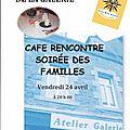 Prochain café des familles, vendredi 24 avril