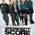 The Perfect Score (21 Décembre 2010)