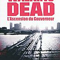 The walking dead, tome 1 : l'ascension du gouverneur - extraits