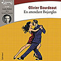 En attendant bojangles- olivier bourdeaut (version audio)