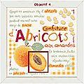 Sal confiture d'abricots aux amandes : 4e objectif