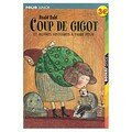 Coup de gigot et autres histoires  faire peur ; Roald Dahl