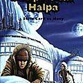 Complot sur halpa // prisonniers des grrihs - présentation des romans
