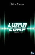 LunarCorp_pisodes1-2