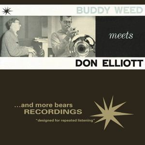 Buddy Weed Septet - 1958 - Buddy Weed meets Don Elliott (