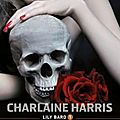 Lily bard, tome 1 : meurtre à shakespeare - charlaine harris