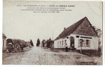 62 - LA TARGETTE - Le village avant la guerre