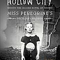 Chronique: hollow city de ransom riggs