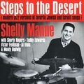 Shelly Manne - 1962 - Steps To The Desert (Contemporary)