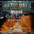 Metal days 22-28/07/2018 : new band announcement / 6 nouveaux groupes - behemoth, cob, eluveitie, metal allegiance, ..