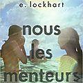 [critique littéraire] nous les menteurs_emily lockhart