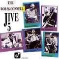 Rob McConell Jive 5 - 1990 - The Rob McConell Jive 5 (Concord Jaz)