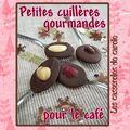 Petits cuillères gourmandes pour le café...