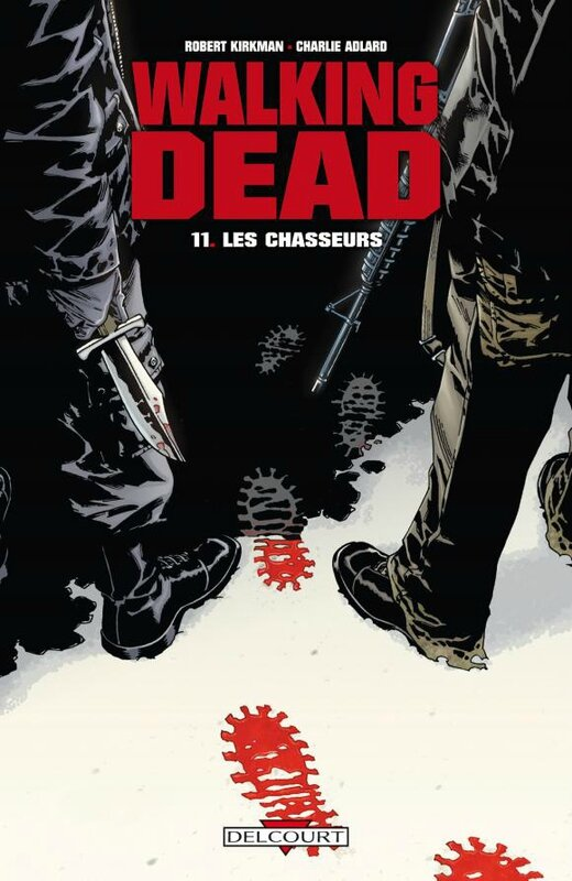 delcourt walking dead 11 les chasseurs