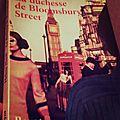 La duchesse de bloomsbury street d'helene hanff