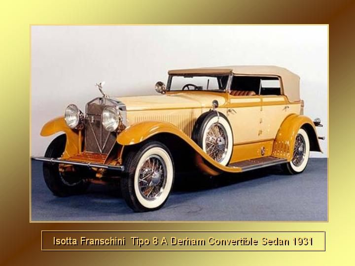 1931 - Isotta Fraschini Convertible Sedan