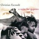 Christian_Escoud____1998___A_Suite_For_Gypsies__Verve_