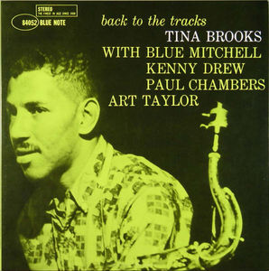 Tina_Brooks___1960___Back_To_The_Tracks__Blue_Note_