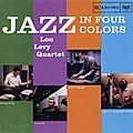 Lou Levy Quartet - 1956 - Jazz In Four Colors (RCA Victor)