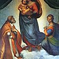 Raphaël, la Vierge de Saint Sixte