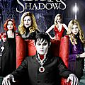 Dark shadows (9 mai 2012)