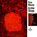 Archie Shepp - 1965 - Fire Music (Impulse!)