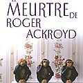 Le meurtre de Roger Ackroyd - Agatha Christie