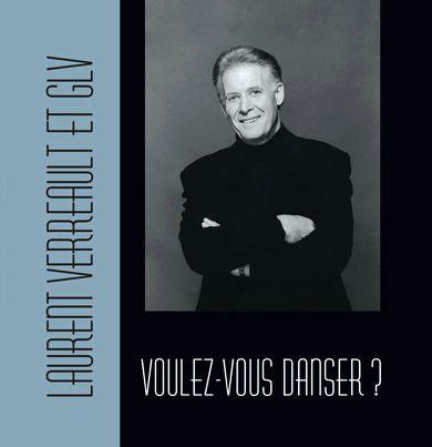Laurent Verreault et GLV - Voulez-vous danser?