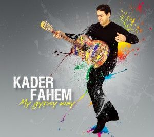 kader fahem - my gypsy way