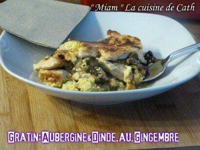 """ღ """" MIAM """" Gratin d' Aubergine- Dinde et pâte de Gingembre.."""