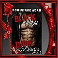 Black night, dark desires volume 1 (dominique adam)