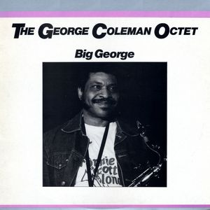 George Coleman Octet - 1977 - Big George (Affinity)