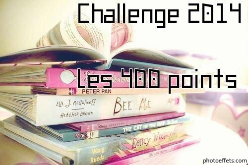 Challenge 2014, Les 400 points