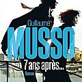7 ans aprs de Guillaume Musso