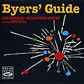 Joe Newman Billy Byers Sextet featuring Gene Quill - 1956 - Byers' Guide (Fresh Sound)