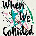 When we collided - emery lord