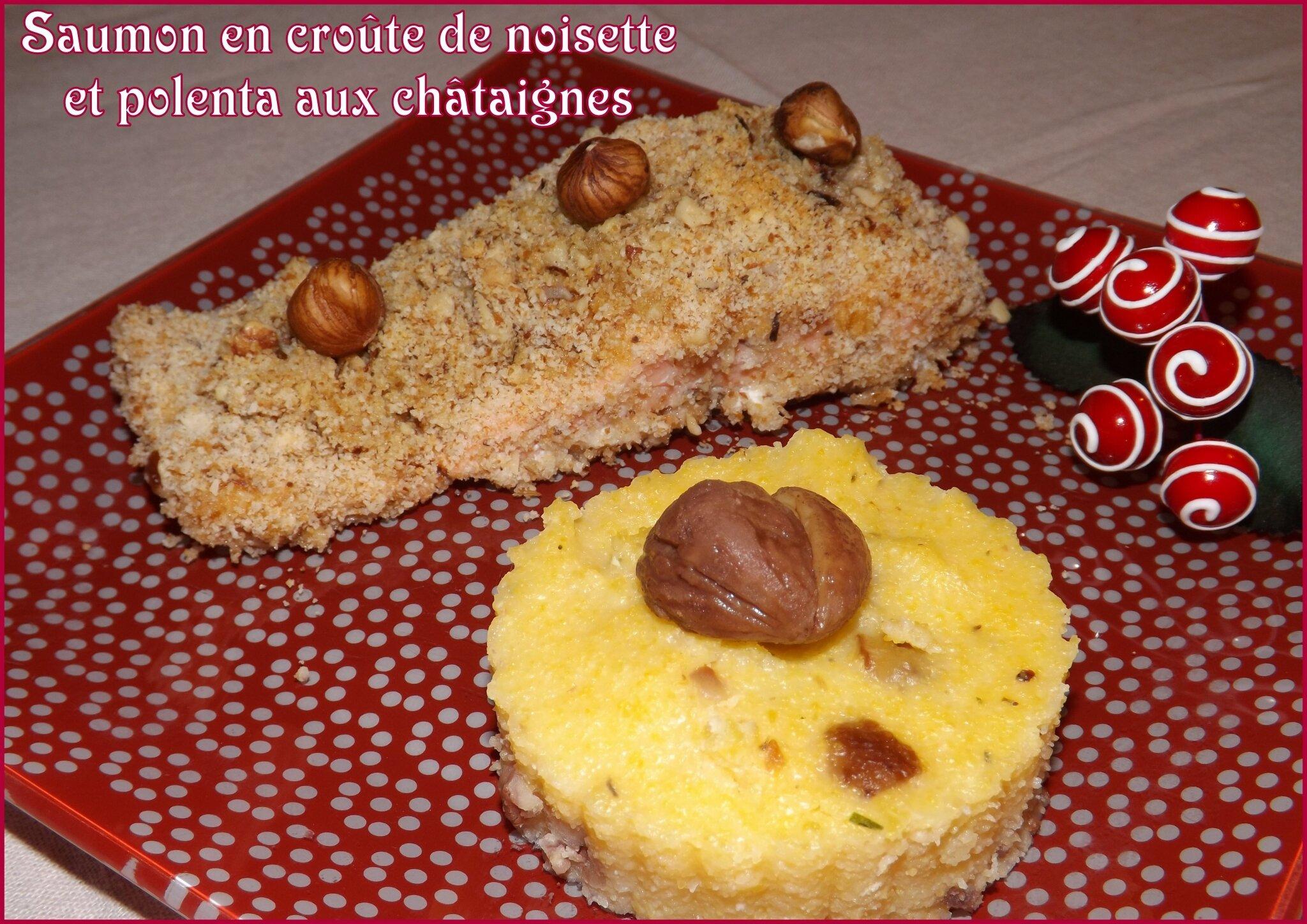 Pavé de Saumon avec croûte de Noisettes & Polenta aux Châtaignes