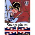 [livre en anglais + cd] strange pirates, paul thiès, louis alloing et dominique mathieu (adaptation)