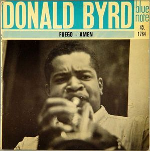 Donald_Byrd___1959___Fuego___Amen__Blue_Note__45